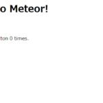 CentOs8に MeteorをインストールしてHello Worldまでしてみる