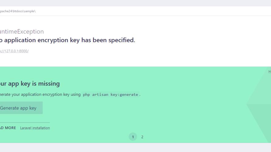 Laravelの起動時に「Your app key is missing」が発生した場合の対応方法