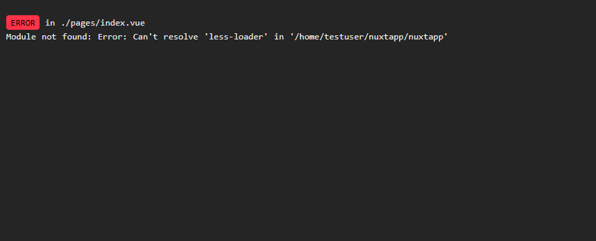 Nuxt.js エラー「Module not found: Error:Can't resoleve 'less-loader'」が発生した場合の対処法
